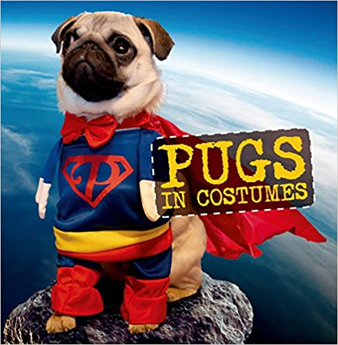 Pugs in Costumes Book