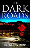 The Dark Roads