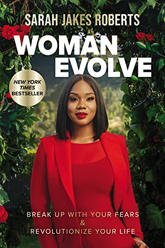 Woman-Evolve-Break-Up-with-Your-Fears-and-Revolutionize-Your-Life-Hardcover--April-6-2021