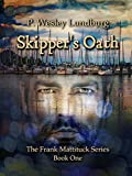 Skipper's Oath (The Frank Mattituck Series Book 1)