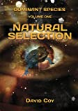Dominant Species Volume One -- Natural Selection