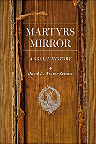 Image result for martyrs mirror a social history