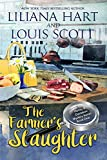 The Farmer's Slaughter (A Harley and Davidson Mystery Book 1)
