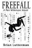 Freefall: A Pen Wilkinson Novel