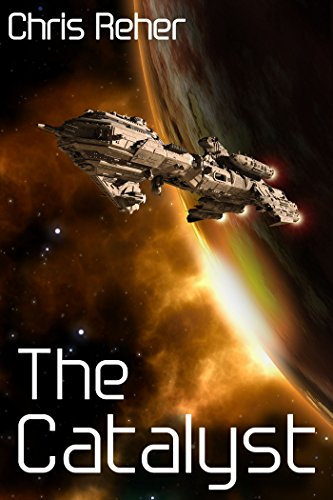 The Catalyst by Chris Reher