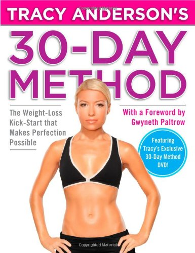 Tracy Anderson's 30-Day Method: The Weight-Loss Kick-Start that Makes Perfection Possible 1
