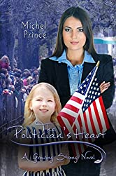 The Politician's Heart (Growing Strong Book 3)