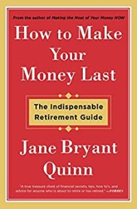 The 25 best personal finance books to read this year vintage value how to make your money last the indispensable retirement guide by jane bryant quinn fandeluxe Choice Image