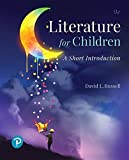 Literature for Children: A Short Introduction (9th Edition) (What's New in Literacy)