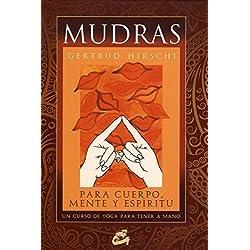 Mudras: Un curso de yoga para tener a mano