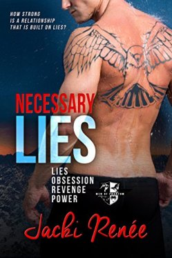 Necessary Lies (Men of Phantom Book 1) by [Renée, Jacki]