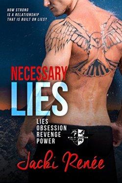 Necessary Lies (Men of Phantom Book 1) by [Renée, Jacki]