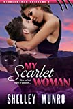 My Scarlet Woman (Middlemarch Shifters Book 1)