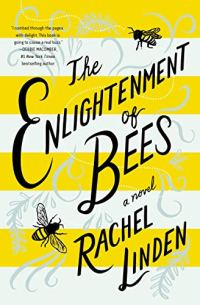The Enlightenment of Bees by Rachel Linden Book Cover