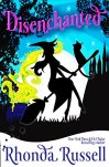 Disenchanted: A Witchy Business Novella by [Russell, Rhonda]