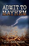 Admit to Mayhem: Lillian Dove Mystery (Book One)