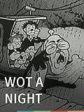 Wot a Night