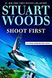 Shoot First (A Stone Barrington Novel Book 45)
