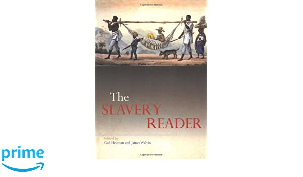 Image result for The slavery reader by gad heuman and james walvin