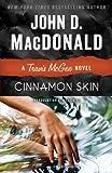 Cinnamon Skin: A Travis McGee Novel
