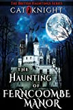 The Haunting of Ferncoombe Manor