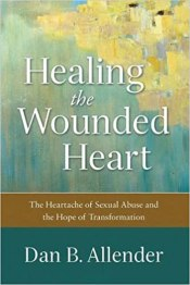 sexual trauma healing the wounded heart