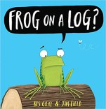 FROG ON A LOG book cover