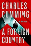 A Foreign Country: A Novel (Thomas Kell Book 1)