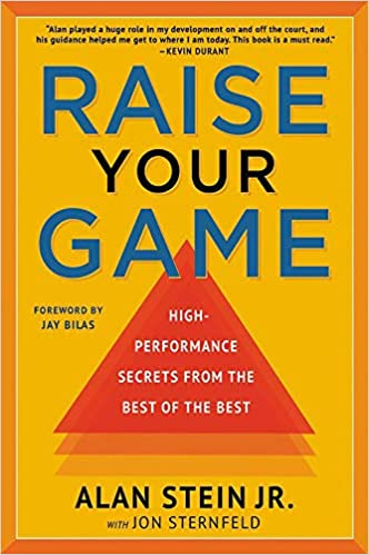 Raise Your Game: High-Performance Secrets from the Best of the Best Image