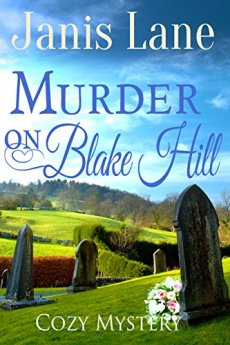 Murder on Blake Hill (A Kevin Fowler Detective Mystery Book 3) by [Lane, Janis]
