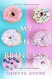 My Donut Princess: A novella (The Guilty Series Book 4)
