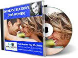 Increase Sex Drive (for women) Hypnosis CD - Start feeling the heat and desire burning inside you again! Naturally increase your libido and enjoy every moment of it!
