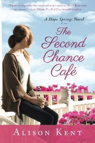 The Second Chance Café (A Hope Springs...