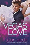 Vegas Love: A New Adult Romantic Comedy (The Love Series Book 1)