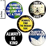 Positive 5 Pack Buttons for Backpacks Pins or Fridge Magnets Be Kind 1' P17-1