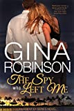 The Spy Who Left Me: An Agent Ex Series Novel (The Agent Ex Series Book 1)