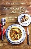 Arroz con Pollo and Apple Pie: Raising Bicultural Children