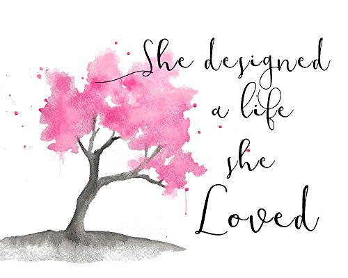 8x10 Print She Designed a Life She Loved Inspirational Quote Wall Art Print Cherry Tree Wall Decor for Women