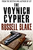 The Voynich Cypher (Cryptology Conspiracy / Intrigue Thriller) (Dr. Archer/Cross Book 2)