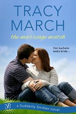 The Marriage Match by Tracy March