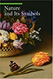 Nature and Its Symbols (A Guide to Imagery)