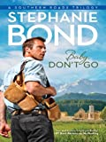 Baby, Don't Go (Southern Roads Book 3)