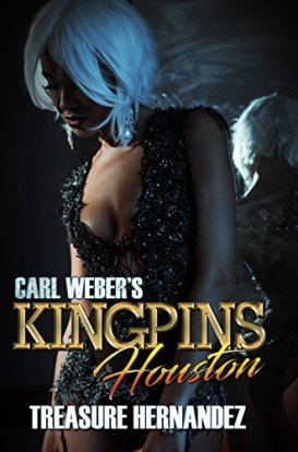 Carl Weber's Kingpins: Houston by [Hernandez, Treasure]