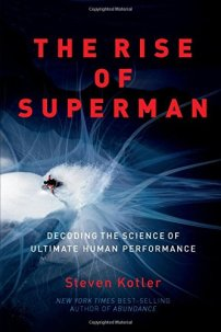 The Rise of Superman: Decoding the Science of Ultimate Human Performance:  Amazon.co.uk: Kotler, Steven: 8601406924123: Books
