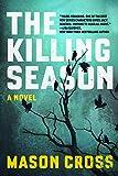 The Killing Season: A Novel (Carter Blake)