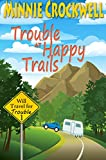 Trouble at Happy Trails (Will Travel for Trouble Series Book 1)