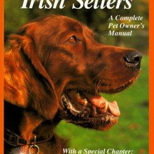Irish Setters (Complete Pet Owner's Manuals) 1