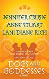 Dogs and Goddesses: A Novel