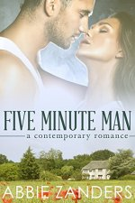 Five Minute Man by Abbie Zanders