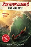 Overboard! (Survivor Diaries Book 1)